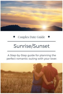 Couples Date Guide: Sunrise/Sunset